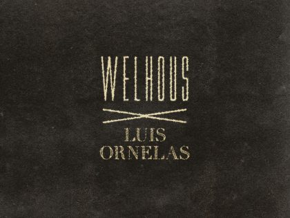 <center>WELHOUS X LUIS ORNELAS INTERVIEW</center>