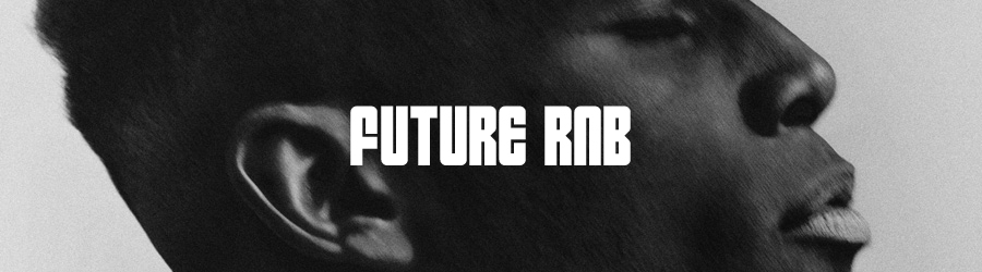 WELHOUS FUTURE RNB SPOTIFY PLAYLIST HEADER
